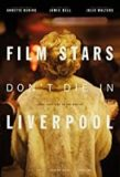 'Film Stars Don't Die in Liverpool' Review