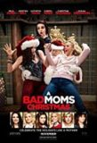 'A Bad Moms Christmas' Review