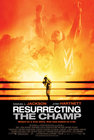 'Resurrecting the Champ' Review